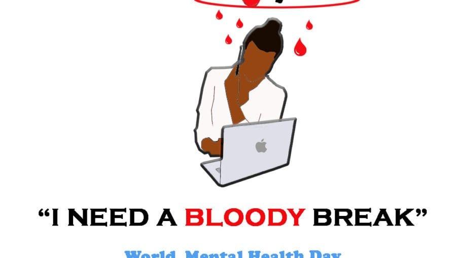 I need a Bloody Break